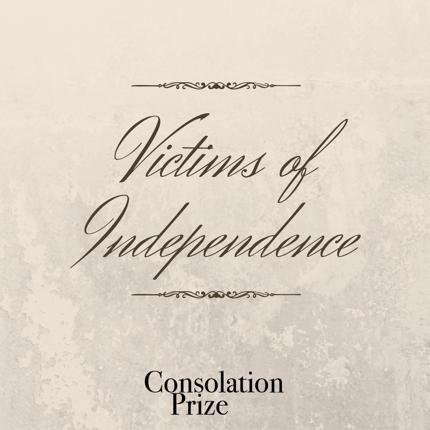 Episode 9: Victims of Independence